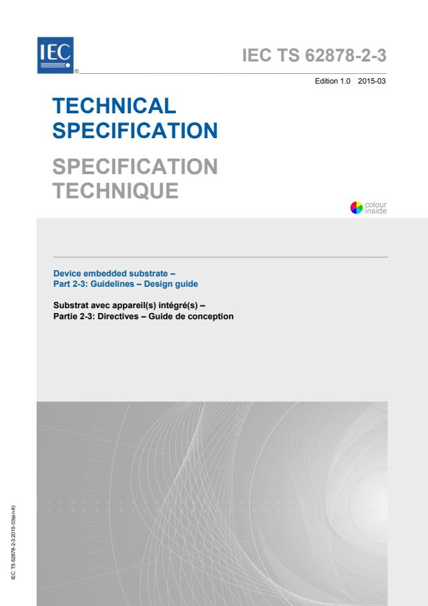 IEC TS 62878-2-3:2015 - Device embedded substrate - Part 2-3: Guidelines - Design guide