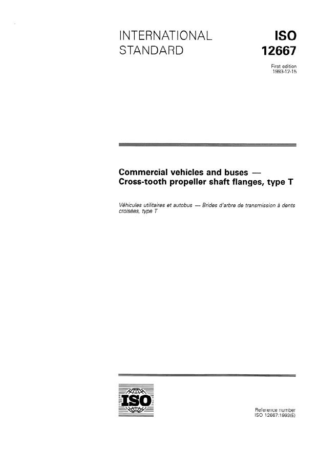ISO 12667:1993 - Commercial vehicles and buses -- Cross-tooth propeller shaft flanges, type T