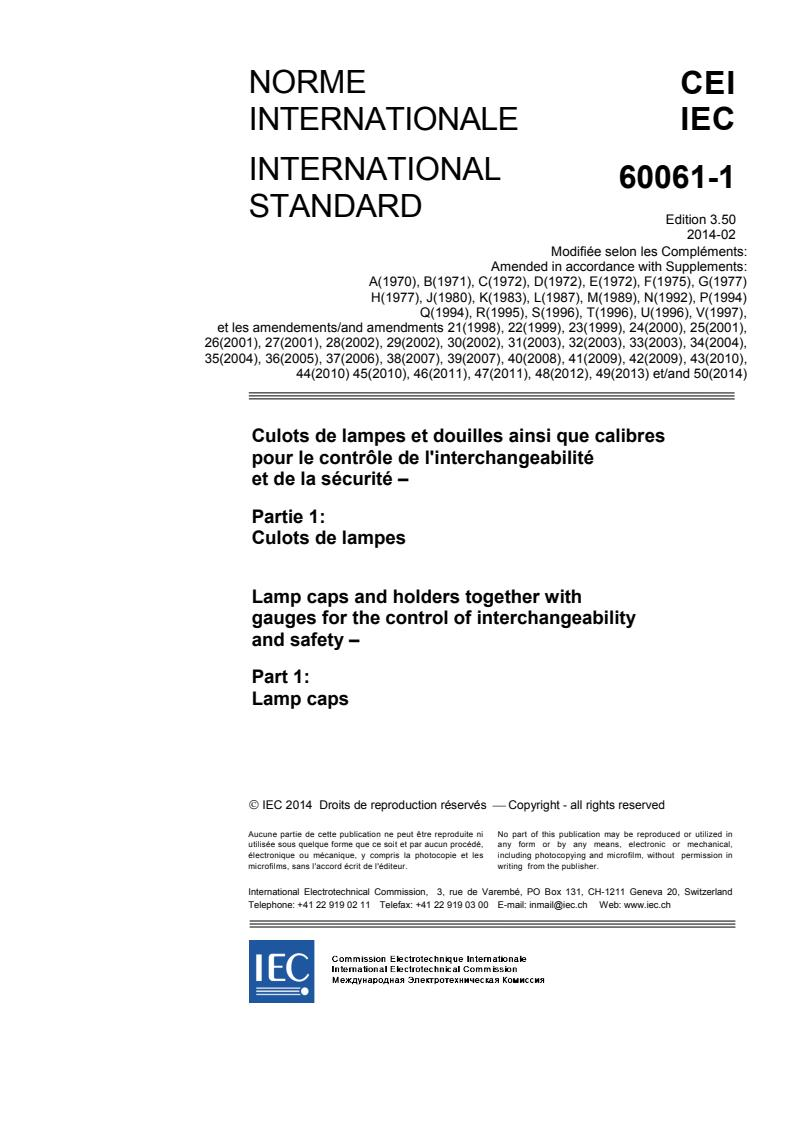 IEC 60061-1:1969/AMD50:2014 - Amendment 50 - Lamp caps and holders together with gauges for the control of interchangeability and safety - Part 1: Lamp caps