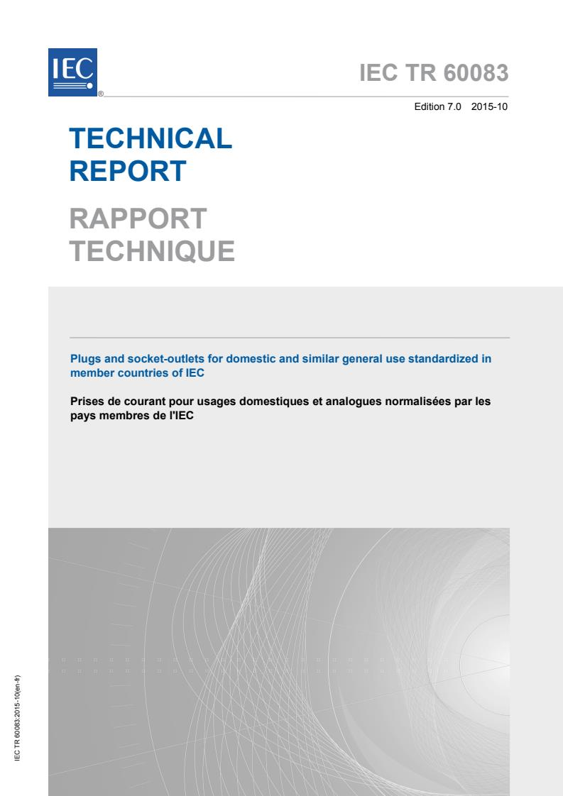 IEC TR 60083:2015 - Plugs and socket-outlets for domestic and similar general use standardized in member countries of IEC