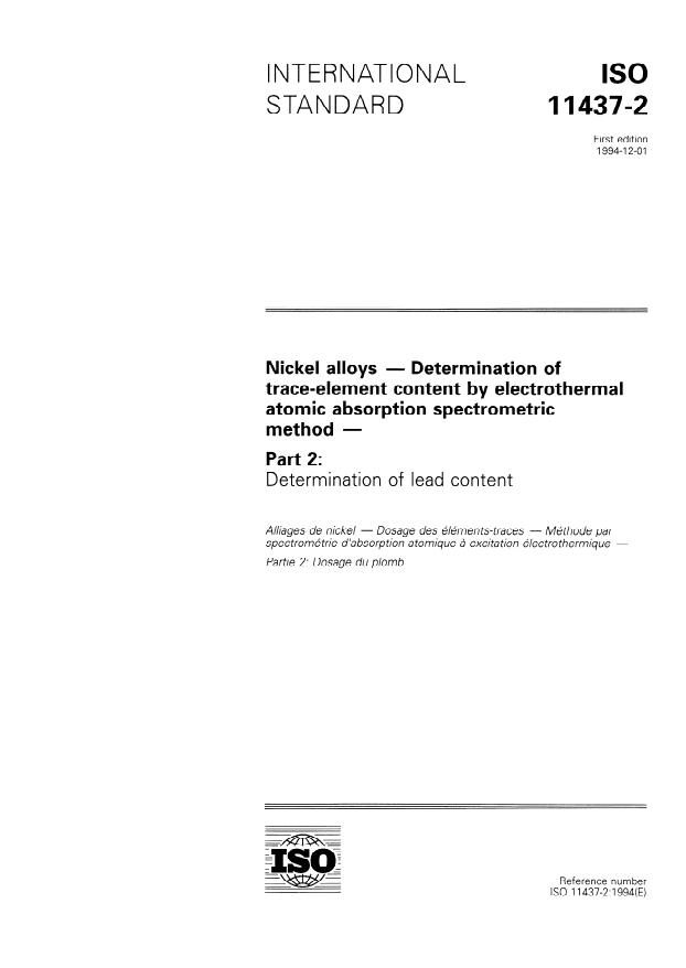 ISO 11437-2:1994 - Nickel alloys -- Determination of trace-element content by electrothermal atomic absorption spectrometric method