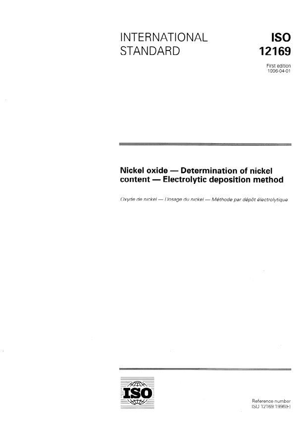 ISO 12169:1996 - Nickel oxide -- Determination of nickel content -- Electrolytic deposition method