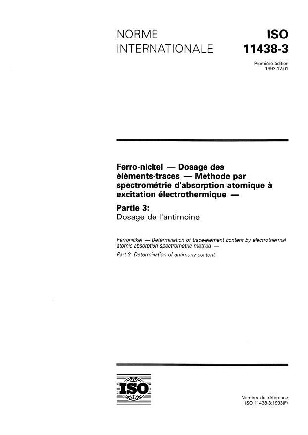 ISO 11438-3:1993 - Ferro-nickel -- Dosage des éléments-traces -- Méthode par spectrométrie d'absorption atomique a excitation électrothermique