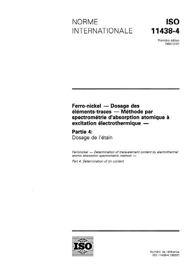 ISO 11438-4:1993 - Ferro-nickel -- Dosage des éléments-traces -- Méthode par spectrométrie d'absorption atomique a excitation électrothermique
