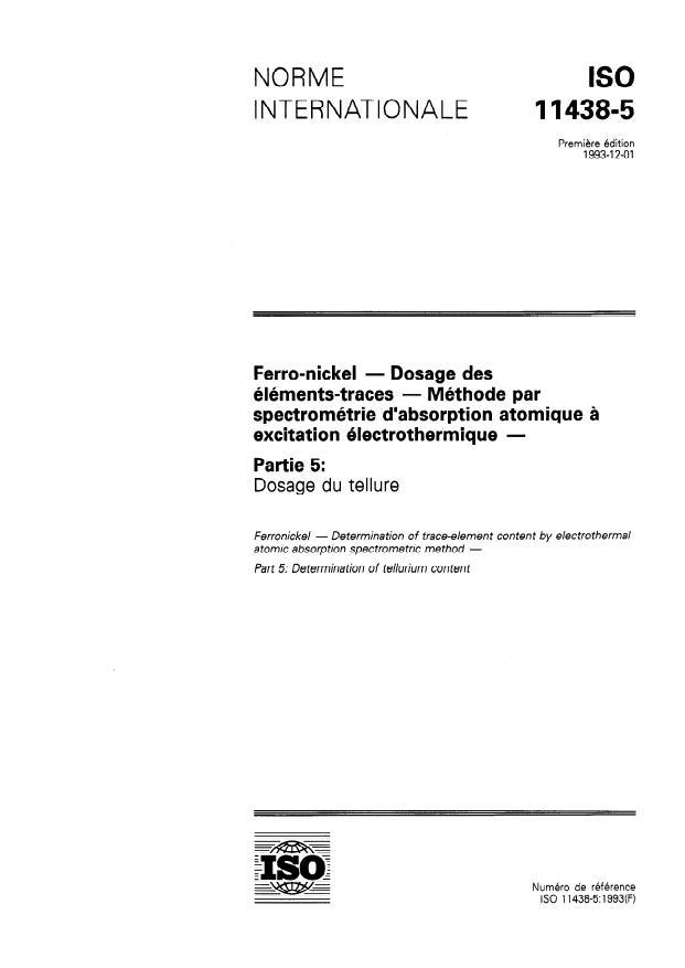 ISO 11438-5:1993 - Ferro-nickel -- Dosage des éléments-traces -- Méthode par spectrométrie d'absorption atomique a excitation électrothermique