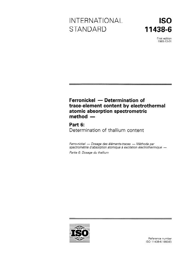 ISO 11438-6:1993 - Ferronickel -- Determination of trace-element content by electrothermal atomic absorption spectrometric method