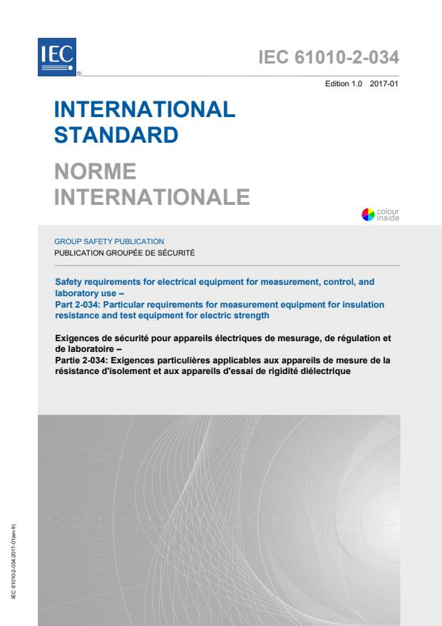 IEC 61010-2-034:2017 - Safety requirements for electrical equipment for measurement, control, and laboratory use - Part 2-034: Particular requirements for measurement equipment for insulation resistance and test equipment for electric strength