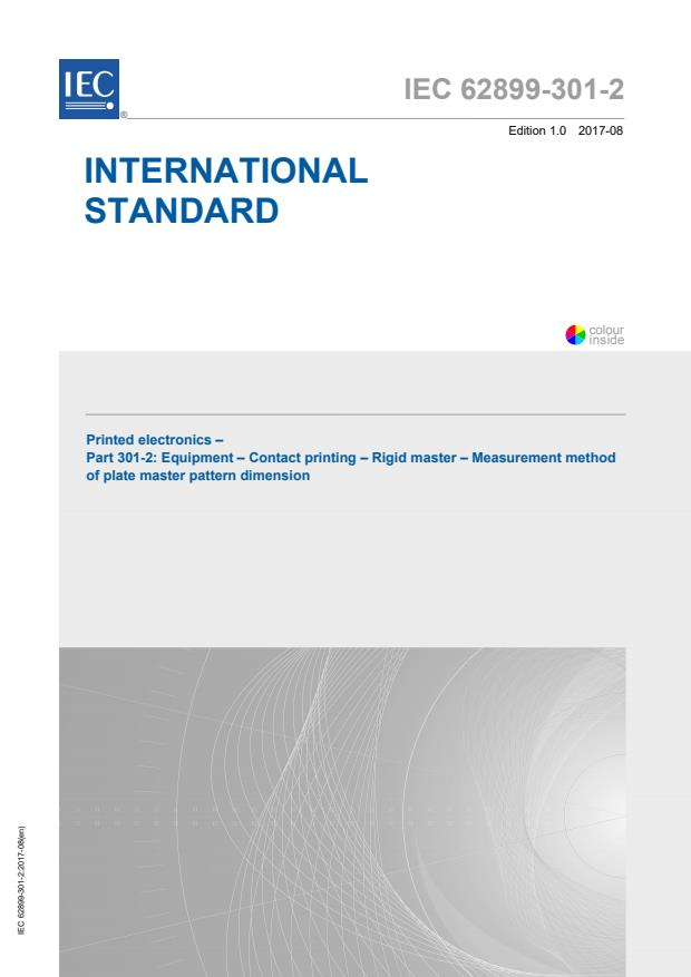 IEC 62899-301-2:2017 - Printed electronics - Part 301-2: Equipment - Contact printing - Rigid master - Measurement method of plate master pattern dimension