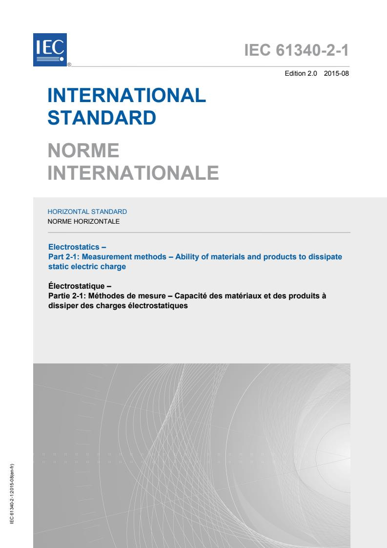 IEC 61340-2-1:2015 - Electrostatics - Part 2-1: Measurement methods - Ability of materials and products to dissipate static electric charge