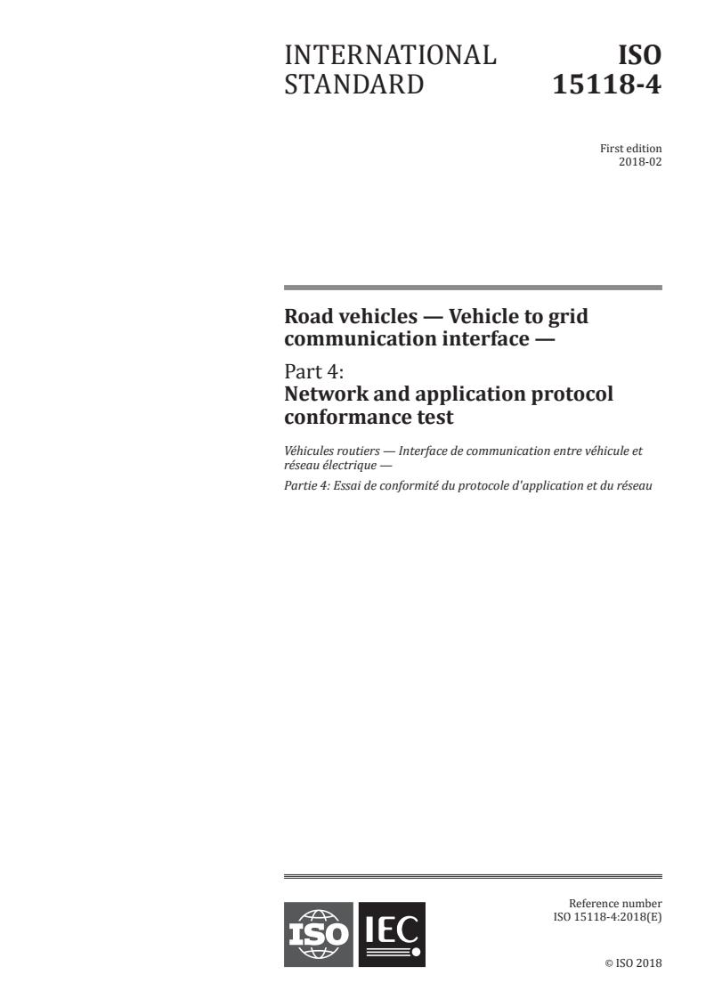 ISO 15118-4:2018 - Road vehicles - Vehicle to grid communication interface - Part 4: Network and application protocol conformance test