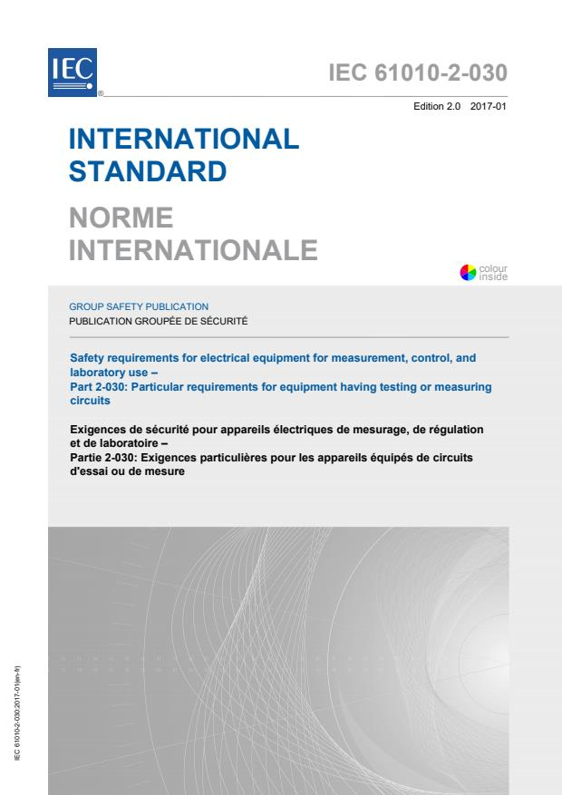 IEC 61010-2-030:2017 - Safety requirements for electrical equipment for measurement, control, and laboratory use - Part 2-030: Particular requirements for equipment having testing or measuring circuits