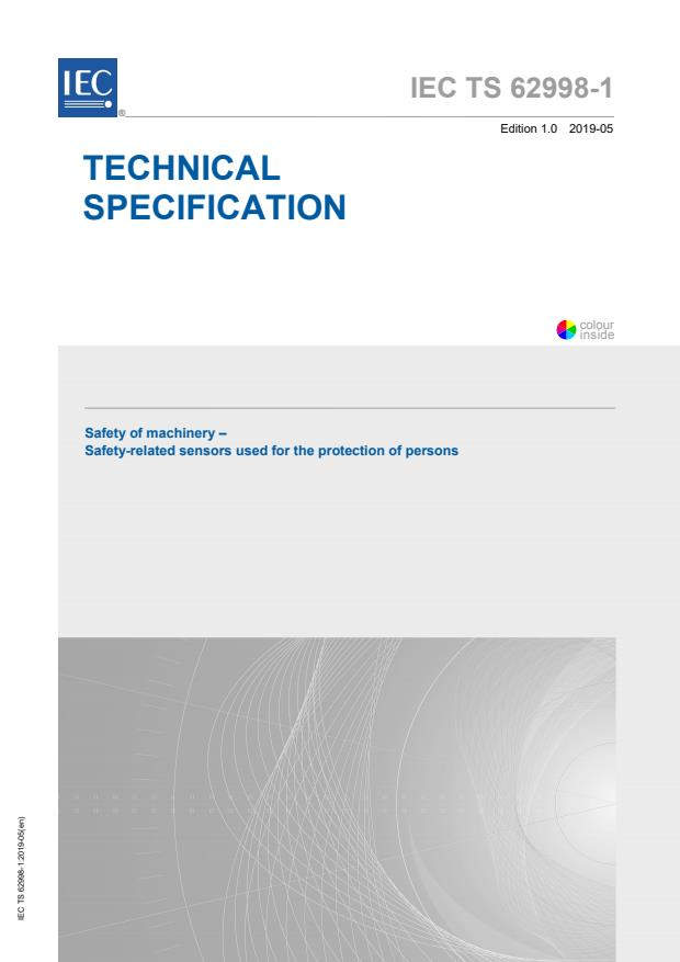 IEC TS 62998-1:2019 - Safety of machinery - Safety-related sensors used for the protection of persons