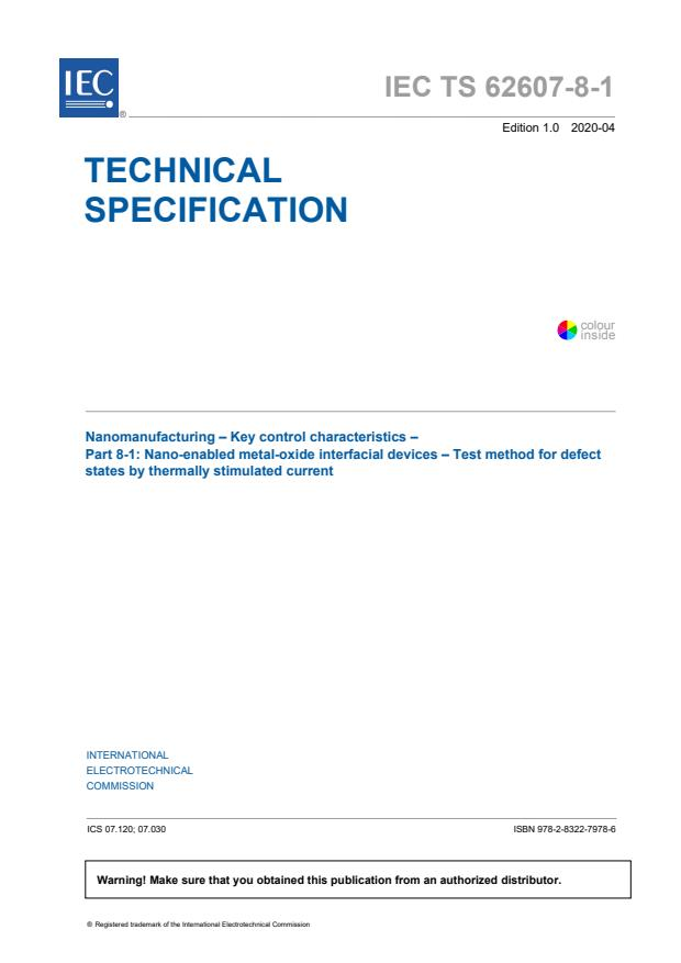 IEC TS 62607-8-1:2020 - Nanomanufacturing - Key control characteristics - Part 8-1: Nano-enabled metal-oxide interfacial devices - Test method for defect states by thermally stimulated current