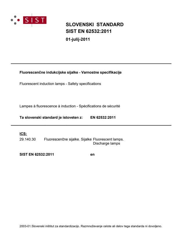 SIST EN 62532:2011