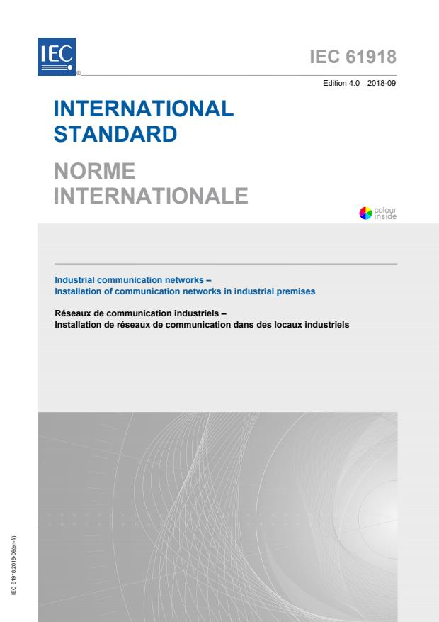 IEC 61918:2018 - Industrial communication networks - Installation of communication networks in industrial premises