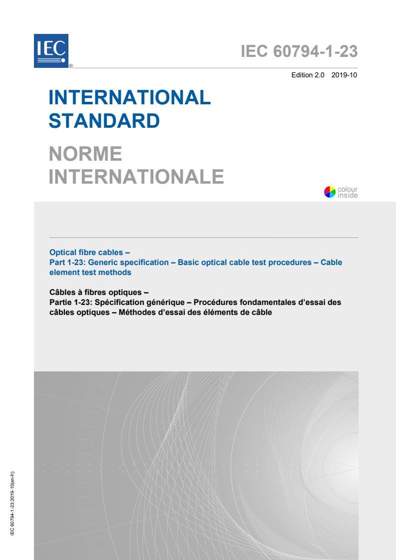 IEC 60794-1-23:2019 - Optical fibre cables - Part 1-23: Generic specification - Basic optical cable test procedures - Cable element test methods