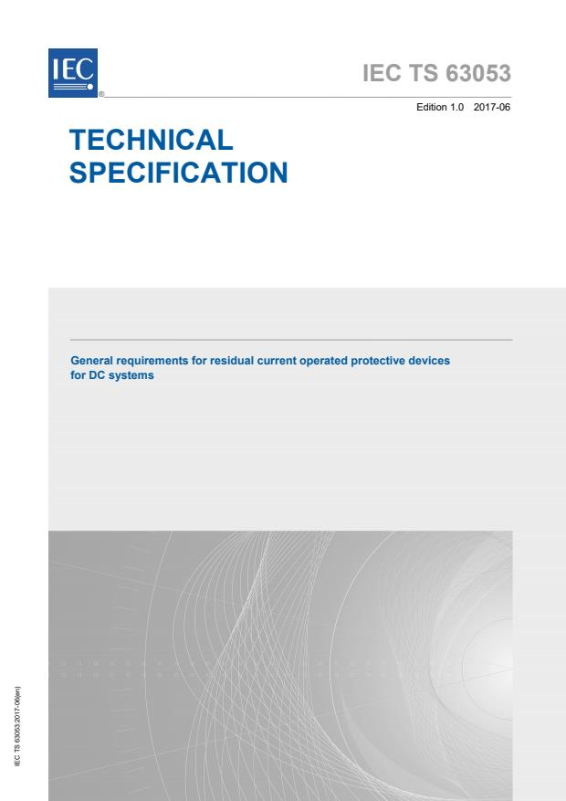 IEC TS 63053:2017 - General requirements for residual current operated protective devices for DC system