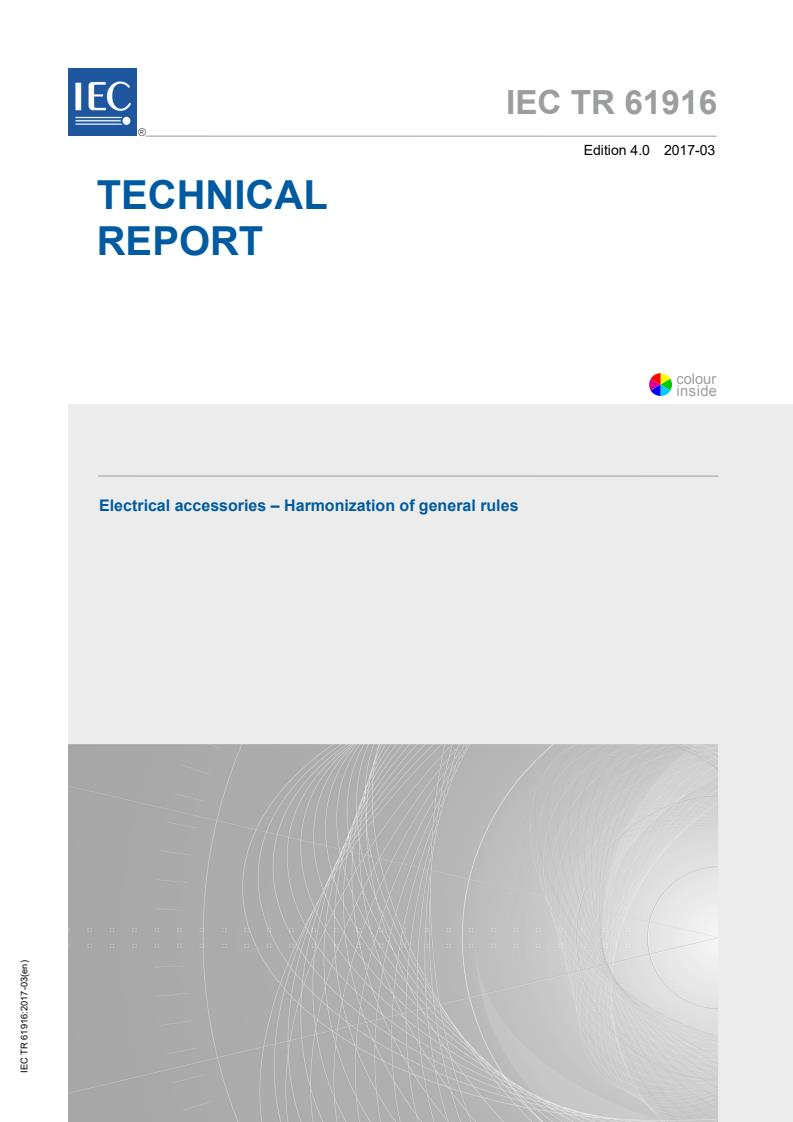 IEC TR 61916:2017 - Electrical accessories - Harmonization of general rules