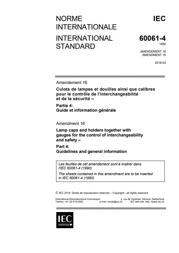 IEC 60061-4:1990/AMD16:2018 - Amendment 16 - Lamp caps and holders together with gauges for the control of interchangeability and safety - Part 4: Guidelines and general information