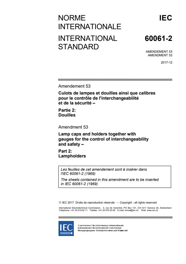 IEC 60061-2:1969/AMD53:2017 - Amendment 53 - Lamp caps and holders together with gauges for the control of interchangeability and safety - Part 2: Lampholders