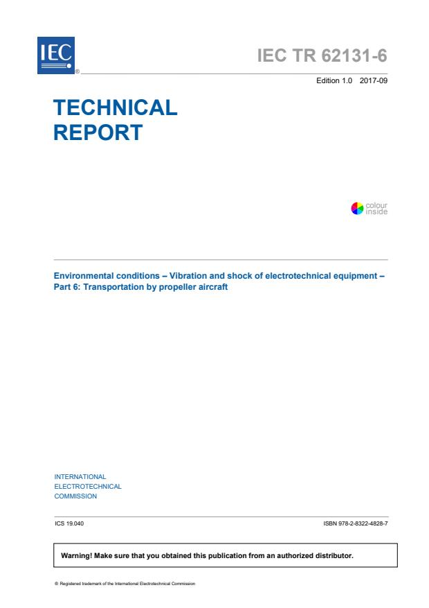 IEC TR 62131-6:2017 - Environmental conditions - Vibration and shock of electrotechnical equipment - Part 6: Transportation by propeller aircraft