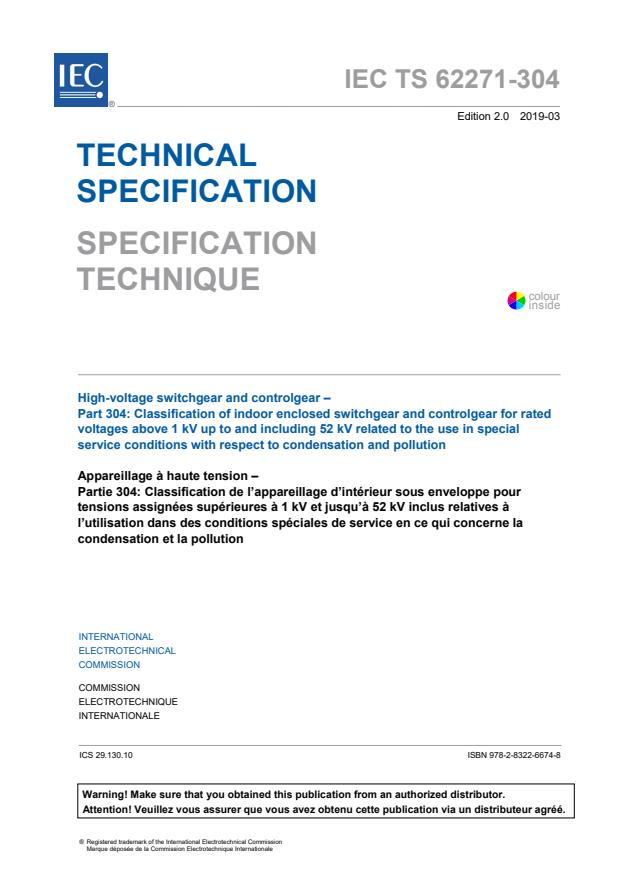 IEC TS 62271-304:2019 - High-voltage switchgear and controlgear - Part 304: Classification of indoor enclosed switchgear and controlgear for rated voltages above 1 kV up to and including 52 kV related to the use in special service conditions with respect to condensation and pollution
