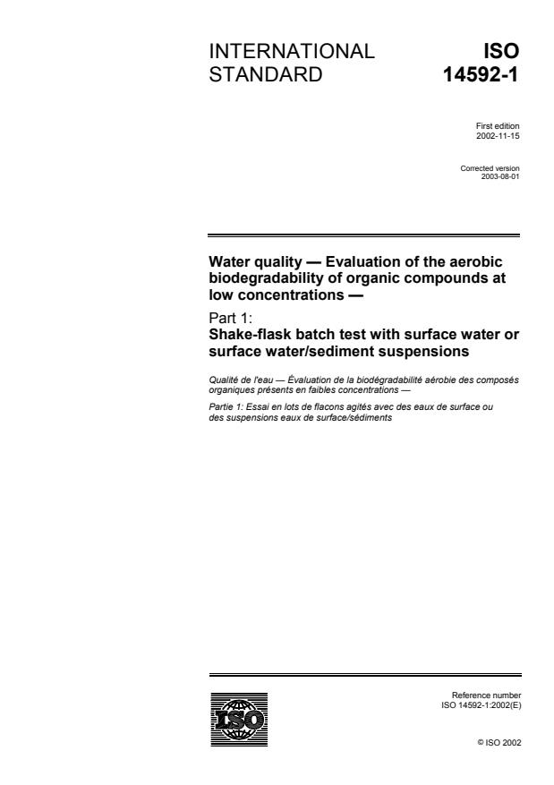 ISO 14592-1:2002 - Water quality -- Evaluation of the aerobic biodegradability of organic compounds at low concentrations