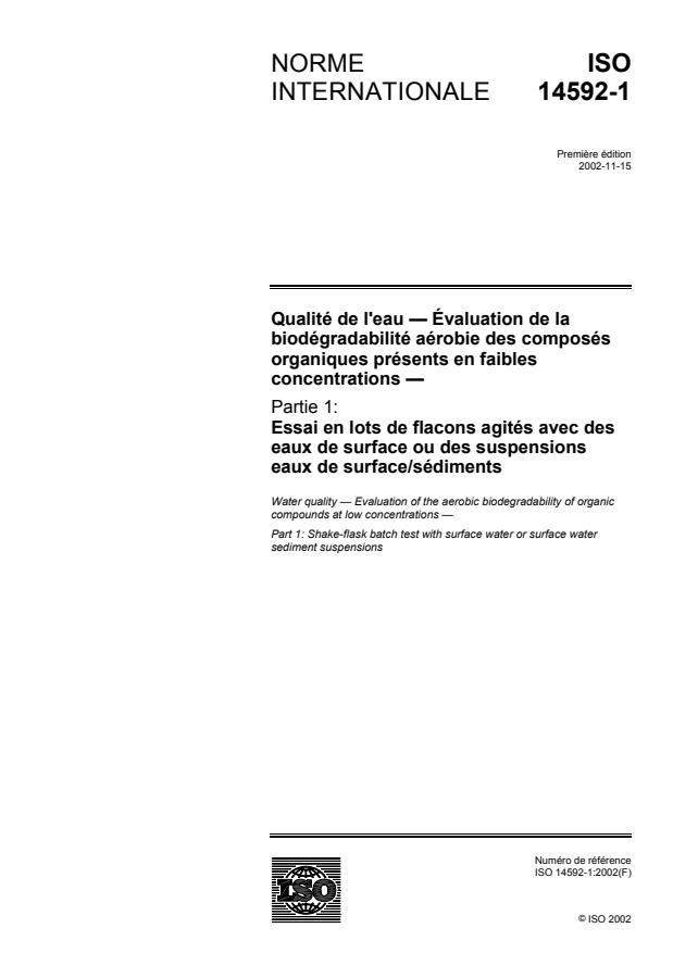 ISO 14592-1:2002 - Qualité de l'eau -- Évaluation de la biodégradabilité aérobie des composés organiques présents en faibles concentrations