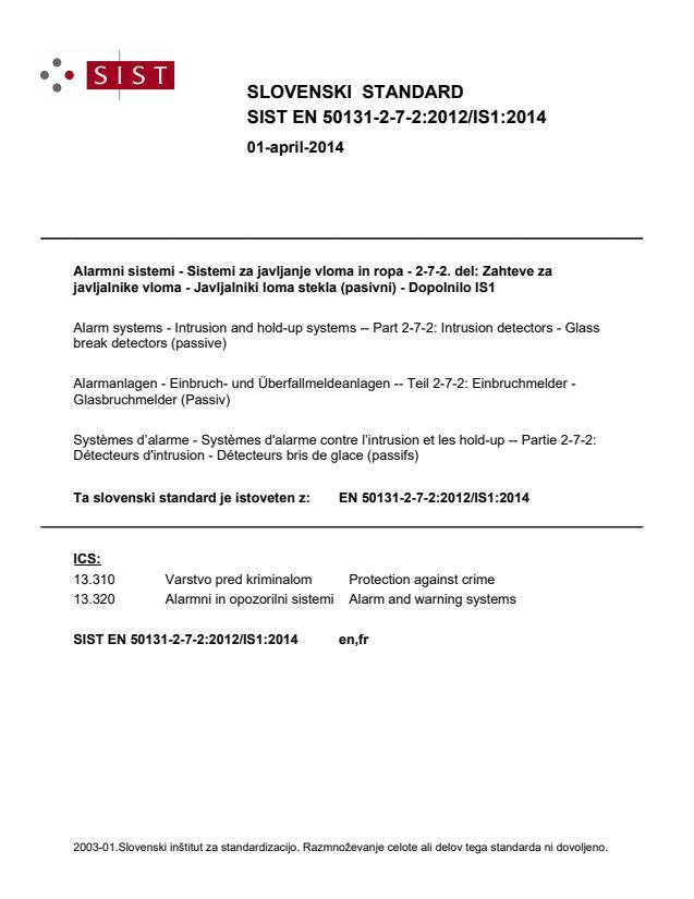 SIST EN 50131-2-7-2:2012/IS1:2014