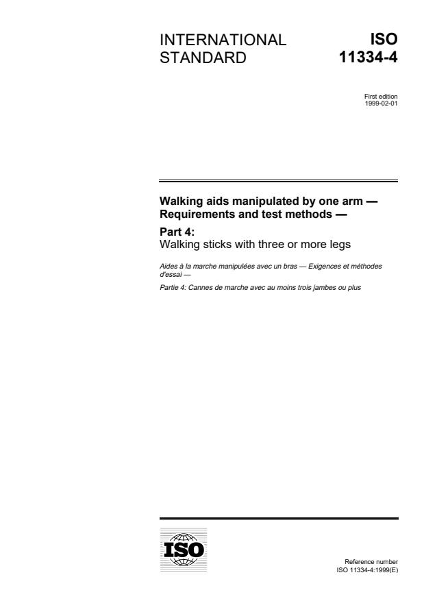 ISO 11334-4:1999 - Walking aids manipulated by one arm -- Requirements and test methods