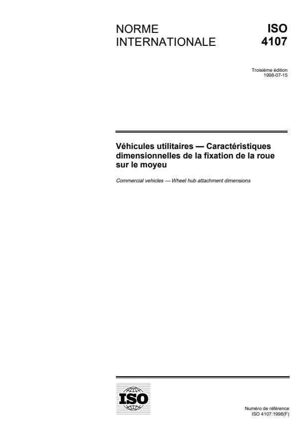ISO 4107:1998 - Véhicules utilitaires -- Caractéristiques dimensionnelles de la fixation de la roue sur le moyeu