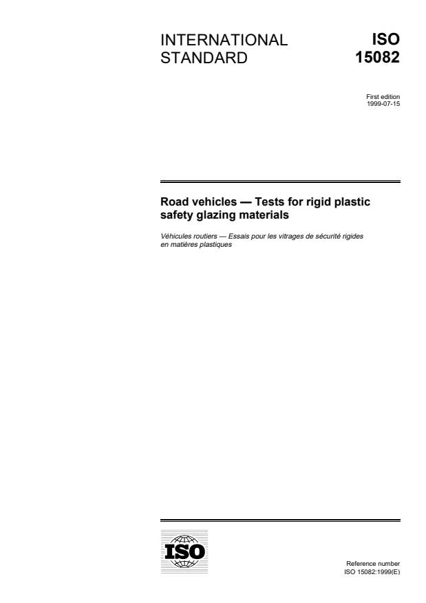 ISO 15082:1999 - Road vehicles -- Tests for rigid plastic safety glazing materials