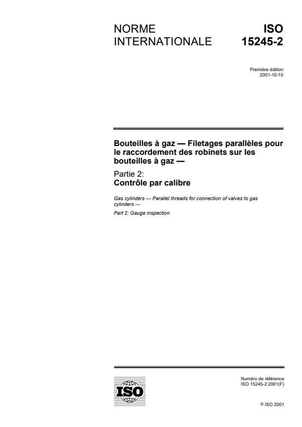 ISO 15245-2:2001 - Bouteilles a gaz -- Filetages paralleles pour le raccordement des robinets sur les bouteilles a gaz