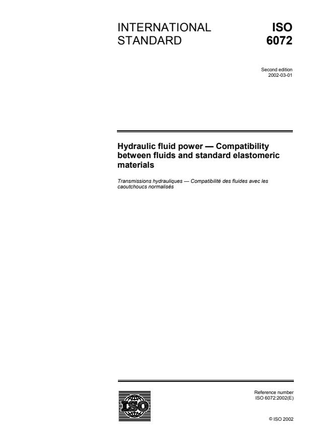 ISO 6072:2002 - Hydraulic fluid power -- Compatibility between fluids and standard elastomeric materials