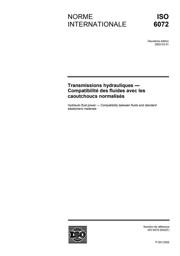 ISO 6072:2002 - Transmissions hydrauliques -- Compatibilité des fluides avec les caoutchoucs normalisés