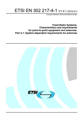 ETSI EN 302 217-4-1 V1.4.1 (2010-01) - Fixed Radio Systems; Characteristics and requirements for point-to-point equipment and antennas; Part 4-1: System-dependent requirements for antennas