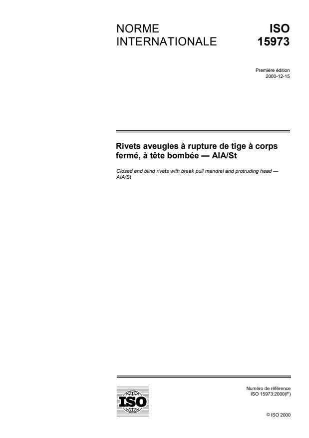 ISO 15973:2000 - Rivets aveugles a rupture de tige a corps fermé, a tete bombée -- AlA/St