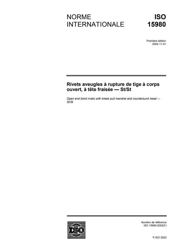 ISO 15980:2002 - Rivets aveugles a rupture de tige a corps ouvert, a tete fraisée -- St/St