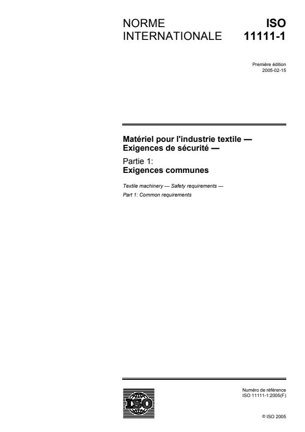 ISO 11111-1:2005 - Matériel pour l'industrie textile -- Exigences de sécurité
