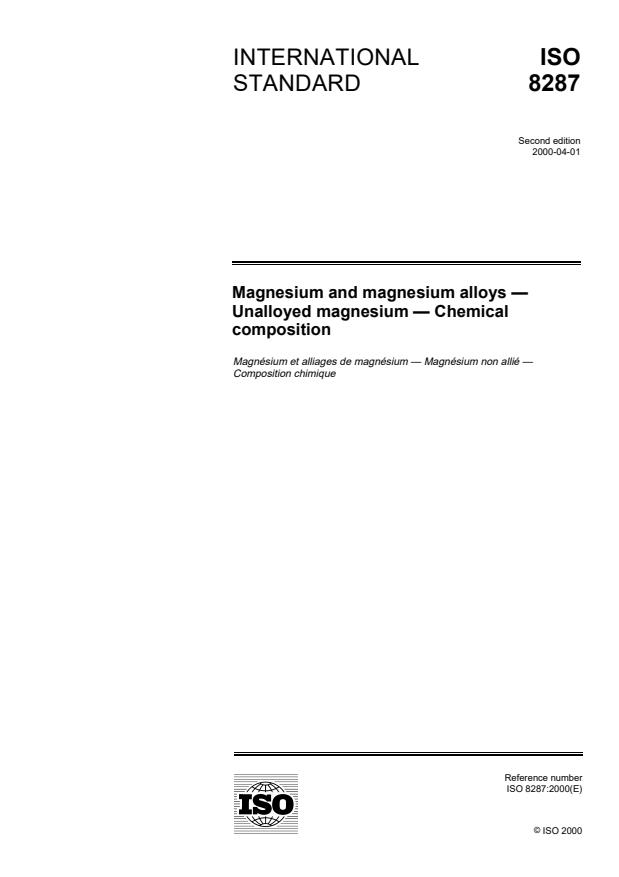ISO 8287:2000 - Magnesium and magnesium alloys -- Unalloyed magnesium -- Chemical composition