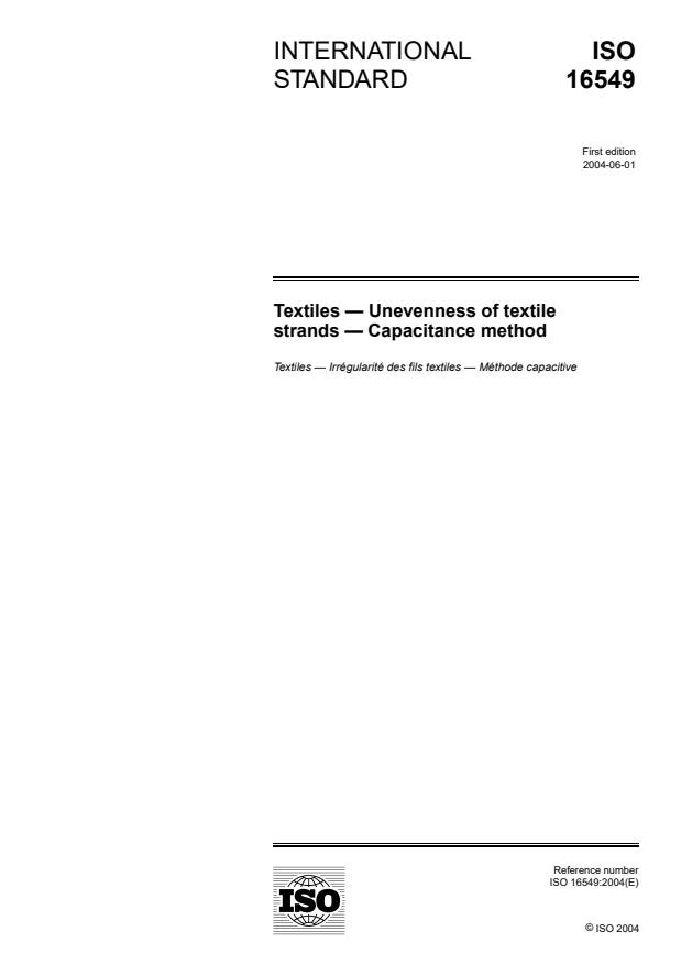 ISO 16549:2004 - Textiles -- Unevenness of textile strands -- Capacitance method