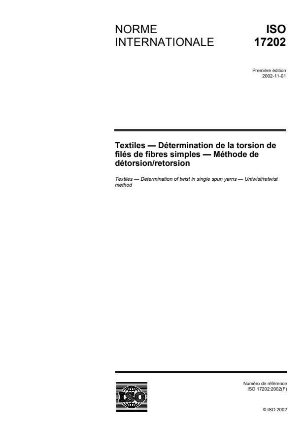 ISO 17202:2002 - Textiles -- Détermination de la torsion des filés de fibres simples -- Méthode de détorsion/retorsion