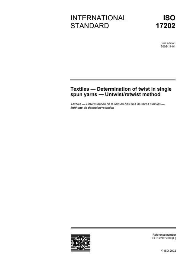 ISO 17202:2002 - Textiles -- Determination of twist in single spun yarns -- Untwist/retwist method