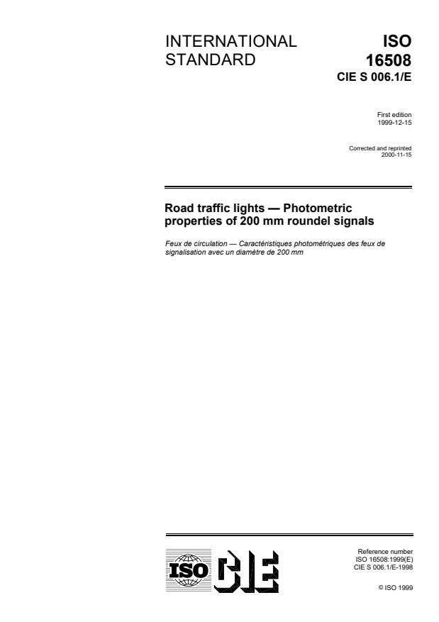 ISO 16508:1999 - Road traffic lights -- Photometric properties of 200 mm roundel signals