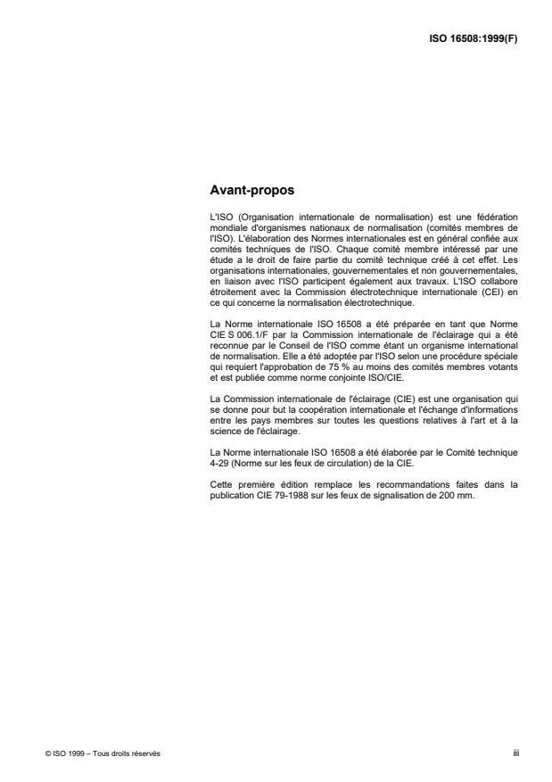 ISO 16508:1999 - Feux de circulation -- Caractéristiques photométriques des feux de signalisation avec un diametre de 200 mm