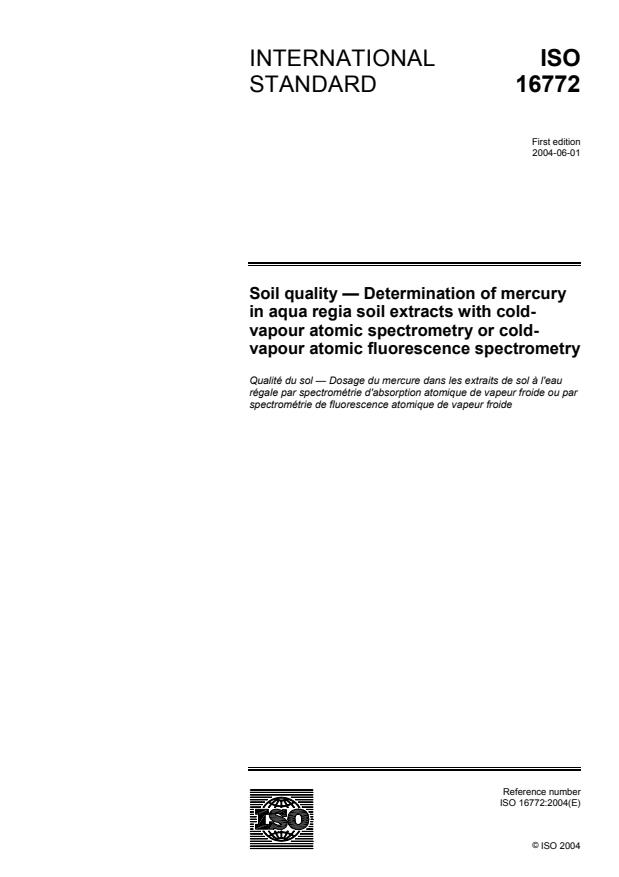 ISO 16772:2004 - Soil quality -- Determination of mercury in aqua regia soil extracts with cold-vapour atomic spectrometry or cold-vapour atomic fluorescence spectrometry