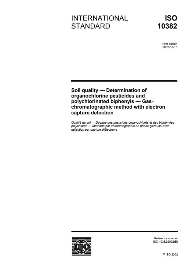 ISO 10382:2002 - Soil quality -- Determination of organochlorine pesticides and polychlorinated biphenyls -- Gas-chromatographic method with electron capture detection