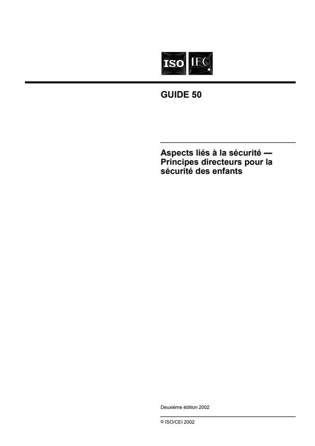 ISO/IEC Guide 50:2002 - Aspects liés a la sécurité -- Principes directeurs pour la sécurité des enfants