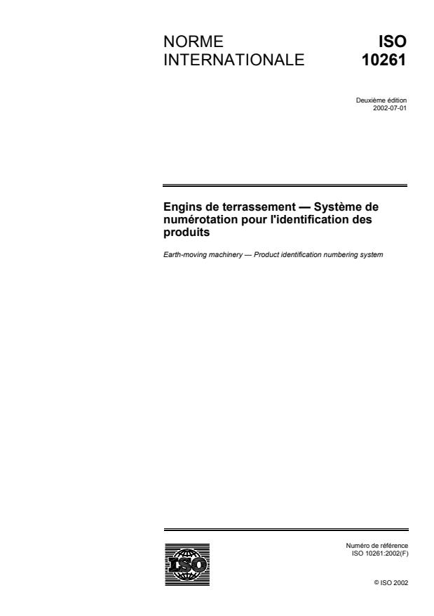 ISO 10261:2002 - Engins de terrassement -- Systeme de numérotation pour l'identification des produits
