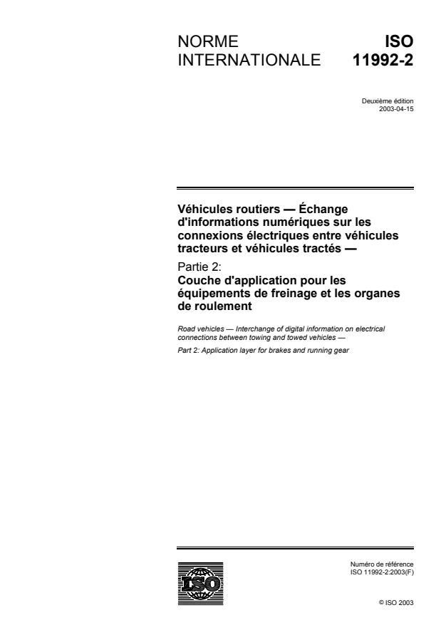 ISO 11992-2:2003 - Véhicules routiers -- Échange d'informations numériques sur les connexions électriques entre véhicules tracteurs et véhicules tractés